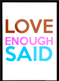LOVE-Enough-said-Framed-Quote-840