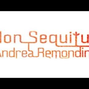 "Music Review: Andrea Remondini ""NonSequitur"""