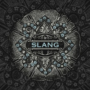 "Music Review: The Slang ""Feels Like Work"""